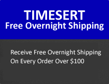 Time-Sert Special - Free Overnight Shipping on Orders Over $300